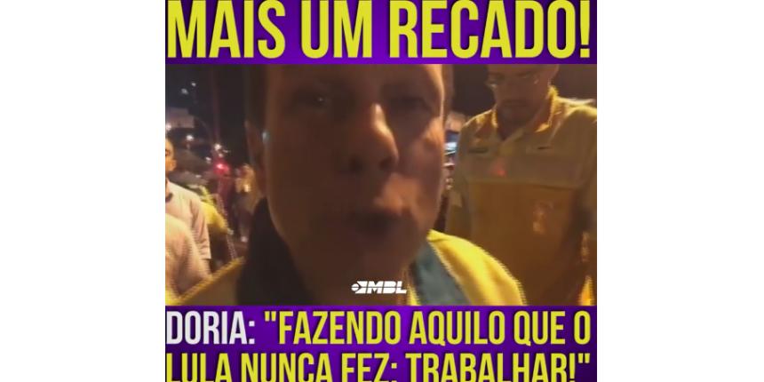 """""""Estou fazendo o que o Lula nunca fez: trabalhar"""", diz Doria"""